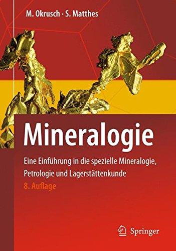 mineralogie-eine-einfhrung-in-die-spezielle-mineralogie-petrologie-und-lagerstttenkunde-springer-lehrbuch