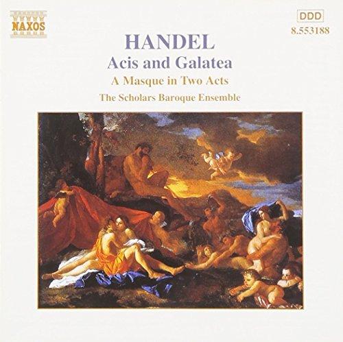 Handel - Acis and Galatea (A Masque in 2 Acts) / Amps · Doveton · Davidson · Scholars Baroque Ensemble · van Asch