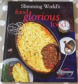 Food Glorious Food Slimming World 2015