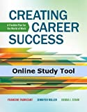CourseMate for Fabricant/Miller/Stark's Creating Career Success: A Flexible Plan for the World of Work, 1st Edition