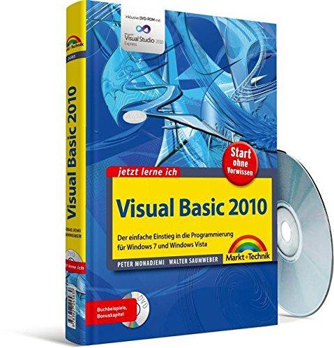 Visual Basic 2010: Der einfache Einstieg in die Windows-Programmierung (jetzt lerne ich)