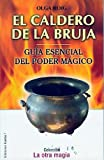 img - for El Caldero de la Bruja (La Otra Magia) (Spanish Edition) book / textbook / text book