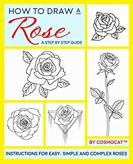 How To Draw A Rose A Step By Step Guide With Instructions For Easy