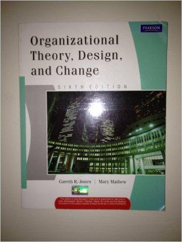 Organizational Theory Design And Change 6th Edition Pdf