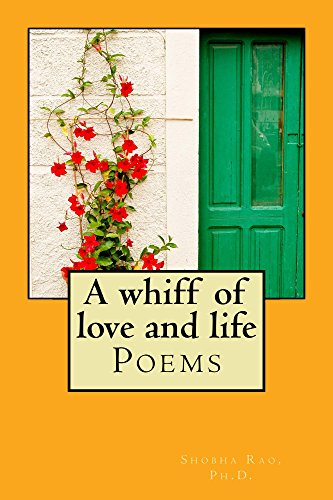 A whiff of love and life: Poems