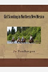 Girl Scouting in Northern New Mexico Paperback