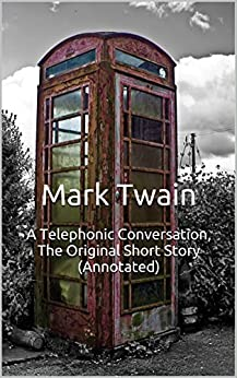 A Telephonic Conversation, The Original Short Story ...