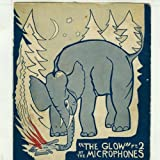 The Glow, Pt. 2 - The Microphones