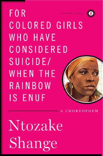 Pdf eBooks For colored girls who have considered suicide/When the rainbow is enuf