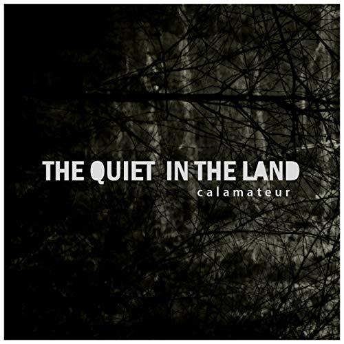 The Quiet in the Land [Explicit]