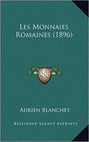 Lire Les Monnaies Romaines (1896) pdf, epub