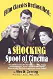 Film Classics Reclassified, Wes D. Gehring, 0964560658