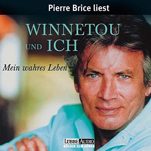 Winnetou und ich: Mein wahres Leben (Lübbe Audio)