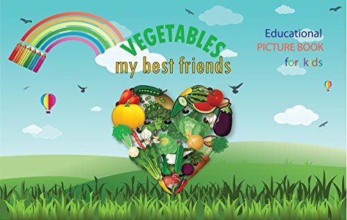 VEGETABLES my best friends (English Edition)