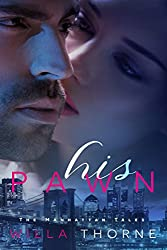 His Pawn (The Manhattan Tales Book 1)