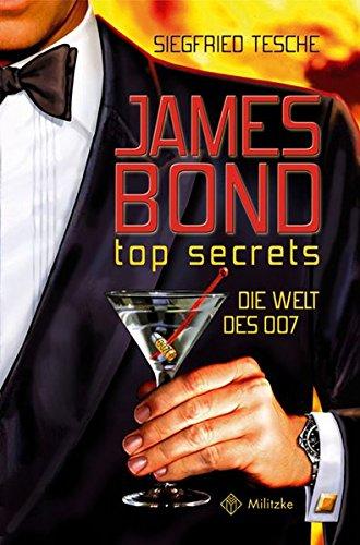 James Bond-top secrets: Die Welt des 007