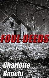 Foul Deeds