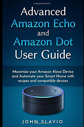 Advanced Amazon Echo User Guide product image