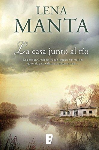 Portada del libro La casa junto al río de Lena Manta