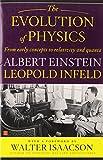 The Evolution of Physics, Albert Einstein and Leopold Infeld, 0671201565