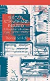 Surgery, Science and Industry, Thomas Schlick, 0333993055