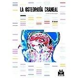 La osteopatía craneal (Medicina nº 48) (Spanish Edition)