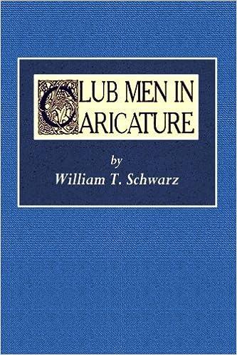 Club Men in Caricature: William T  Schwarz: 9781542381932: Amazon