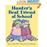 Hunter's Best Friend at School
