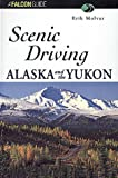 Alaska and the Yukon, Erik Molvar, 1560444894