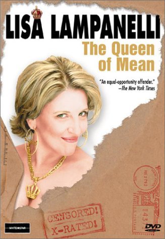 Lisa Lampanelli - The Queen of Mean]()