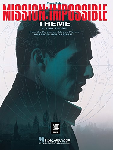 Mission: Impossible Theme Sheet Music: Piano Solo (The Mission Piano Sheet Music)