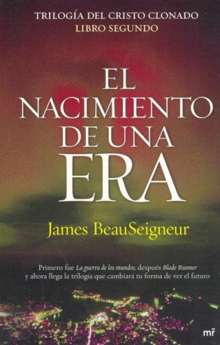 Download El nacimiento de una era/ The birth of a new era (Spanish Edition) ebook