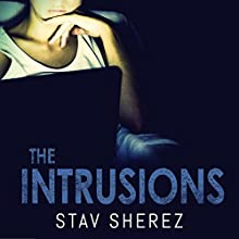 The Intrusions Audiobook by Stav Sherez Narrated by Kris Dyer