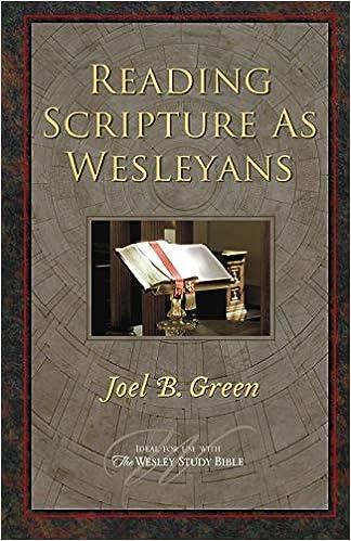 reading scripture as wesleyans green joel b