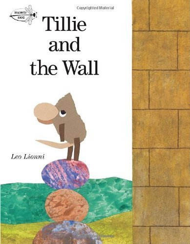 Tillie and the Wall (Dragonfly Books) by Lionni, Leo (2010) Paperback