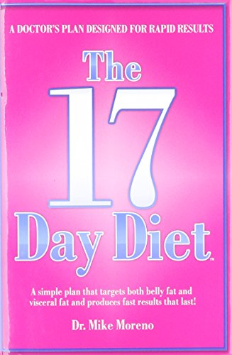- The 17 Day Diet: A Doctor's Plan Designed for Rapid Results