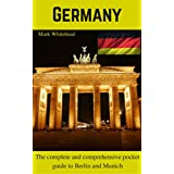 The pocket guide to visiting Germany: The complete and comprehensive pocket guide to visiting Munich and Berlin