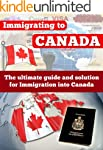 Canada: Immigrating To Canada - The U...