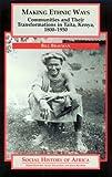 Making Ethnic Ways, Bill Bravman, 0325001049