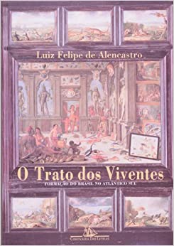 Book O trato dos viventes: Formação do Brasil no Atlântico Sul, séculos XVI e XVII (Portuguese Edition)
