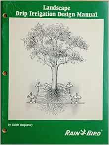 Amazon.com: The Rain Bird landscape drip irrigation design ...