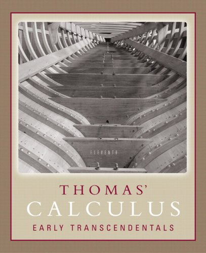 Thomas' Calculus Early Transcendentals Part One (Single Variable, Chs. 1-11) Paperback Version (11th Edition)
