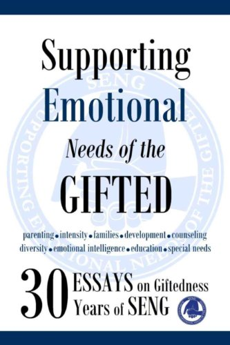 Amazoncom Supporting Emotional Needs Of The Gifted  Essays On  Amazoncom Supporting Emotional Needs Of The Gifted  Essays On  Giftedness  Years Of Seng Ebook Seng Kindle Store