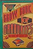 The Grow Book for Graduates, Lois Schmitt and Joyce Price, 0801083206