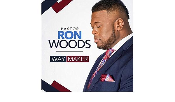 Way Maker de Pastor Ron Woods en Amazon Music - Amazon.es