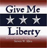 Give Me Liberty and Other Quo, Steven W. Allen, 1879033127