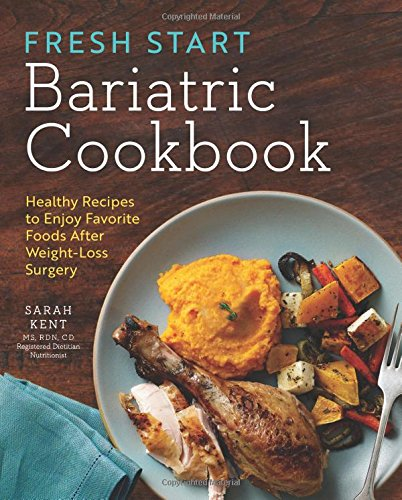 Fresh-Start-Bariatric-Cookbook-Healthy-Recipes-to-Enjoy-Favorite-Foods-After-Weight-Loss-Surgery