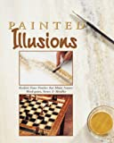 Painted Illusions, Home Decorating Institute Staff, 0865734038