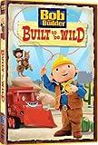 Bob: Built To Be Wild