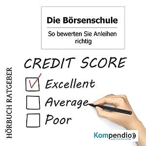 So bewerten Sie Anleihen richtig (Die Börsenschule) Hörbuch
